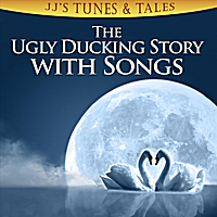 Ugly Duckling - JJ's Tunes and Tales