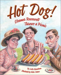 Hot Dog! Eleanor Roosevelt Throws a Picnic small