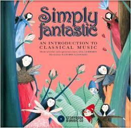 Simply Fantastic - An Introduction to Classical Music cover