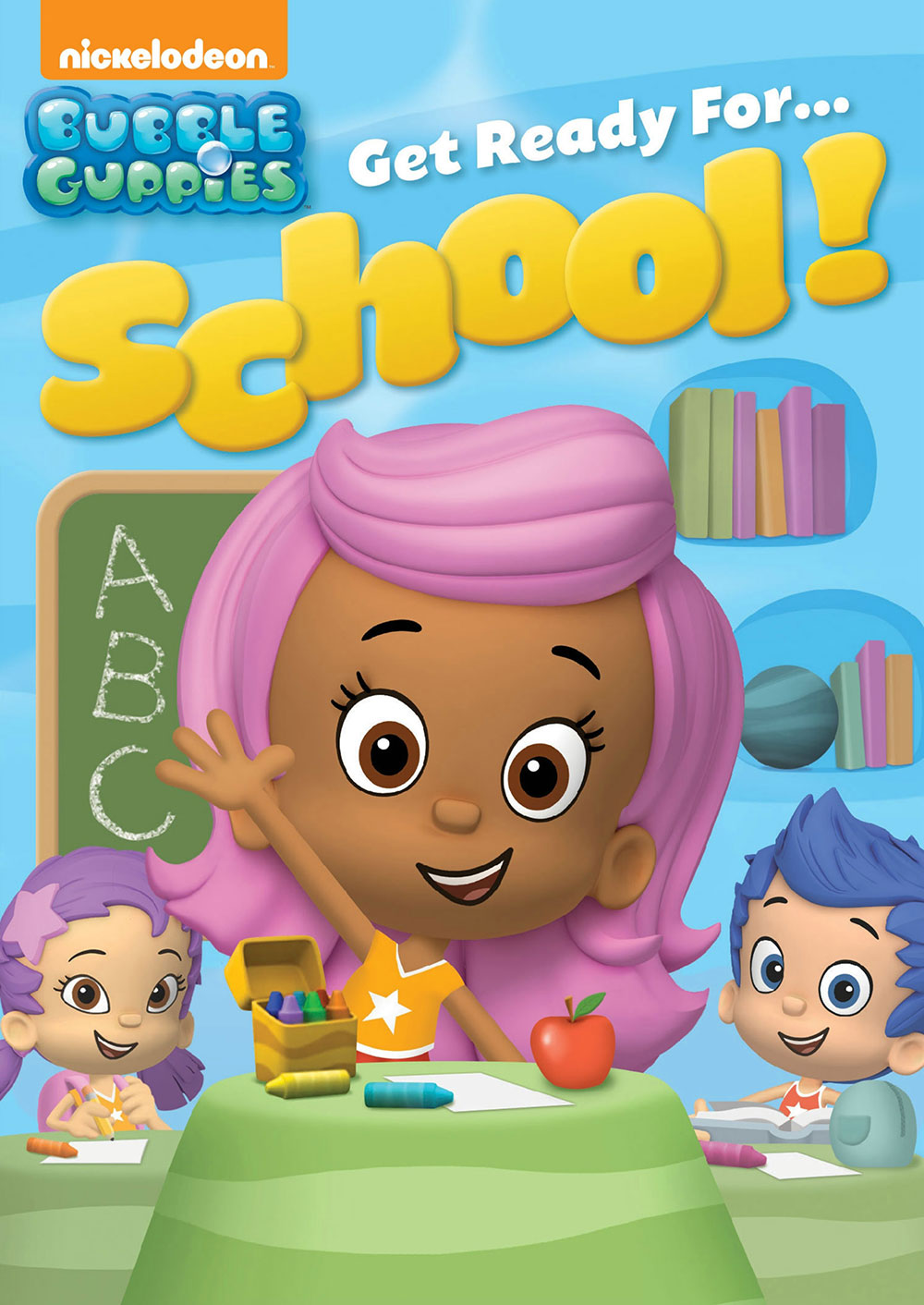 Bubble Guppies Get Ready for School Cover Art