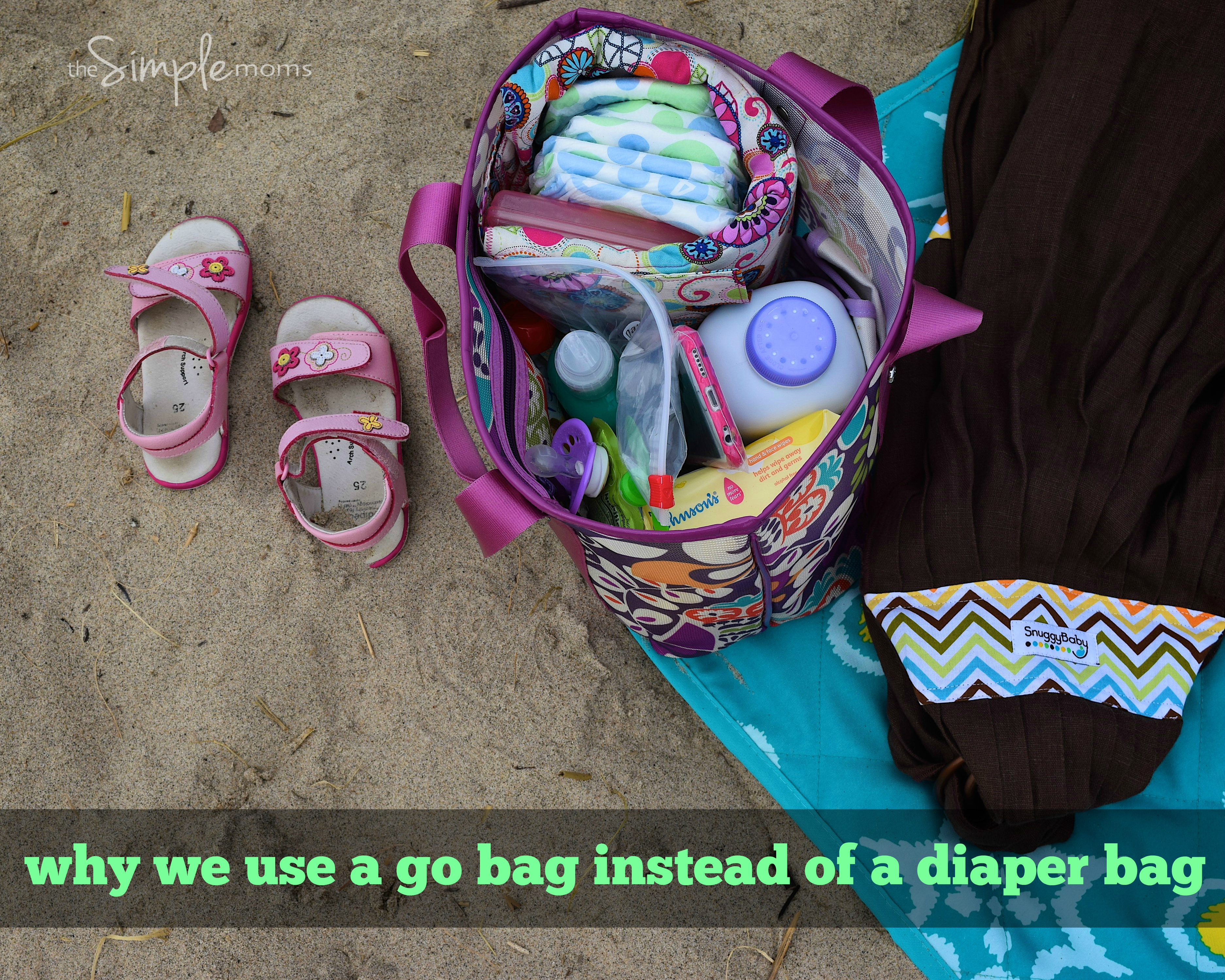 why we use a go bag instead of a diaper bag