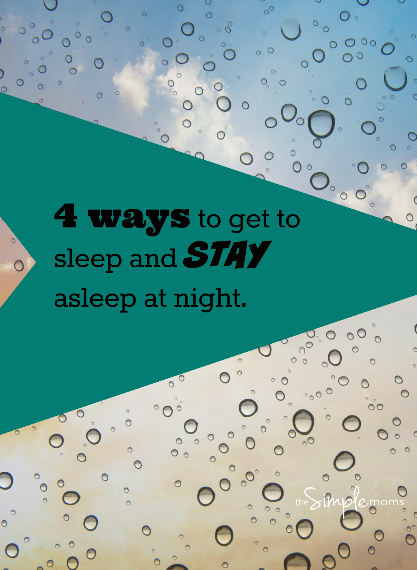 4 ways to get to sleep and stay asleep at night