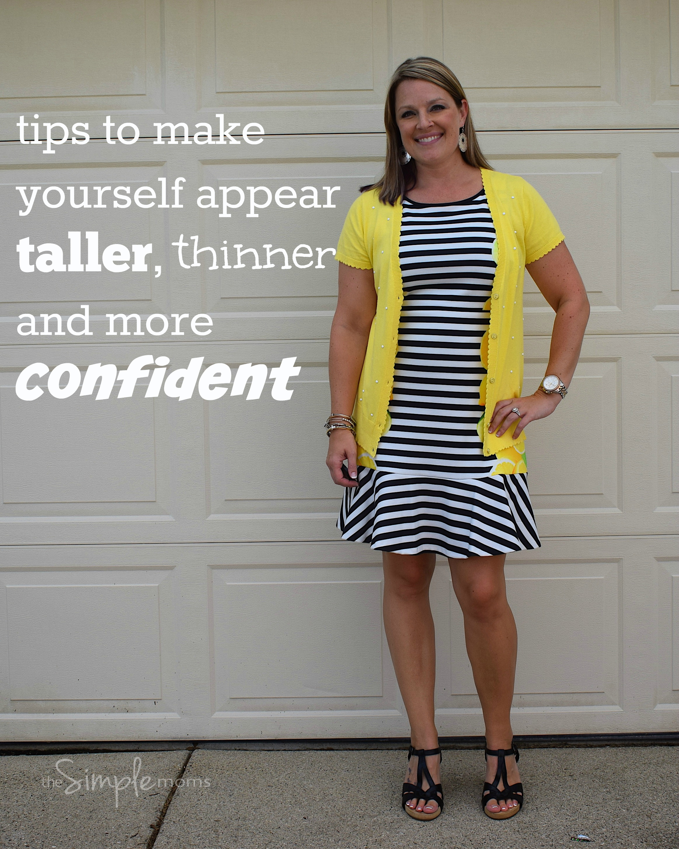 tips to make yourself appear taller, thinner and more confident