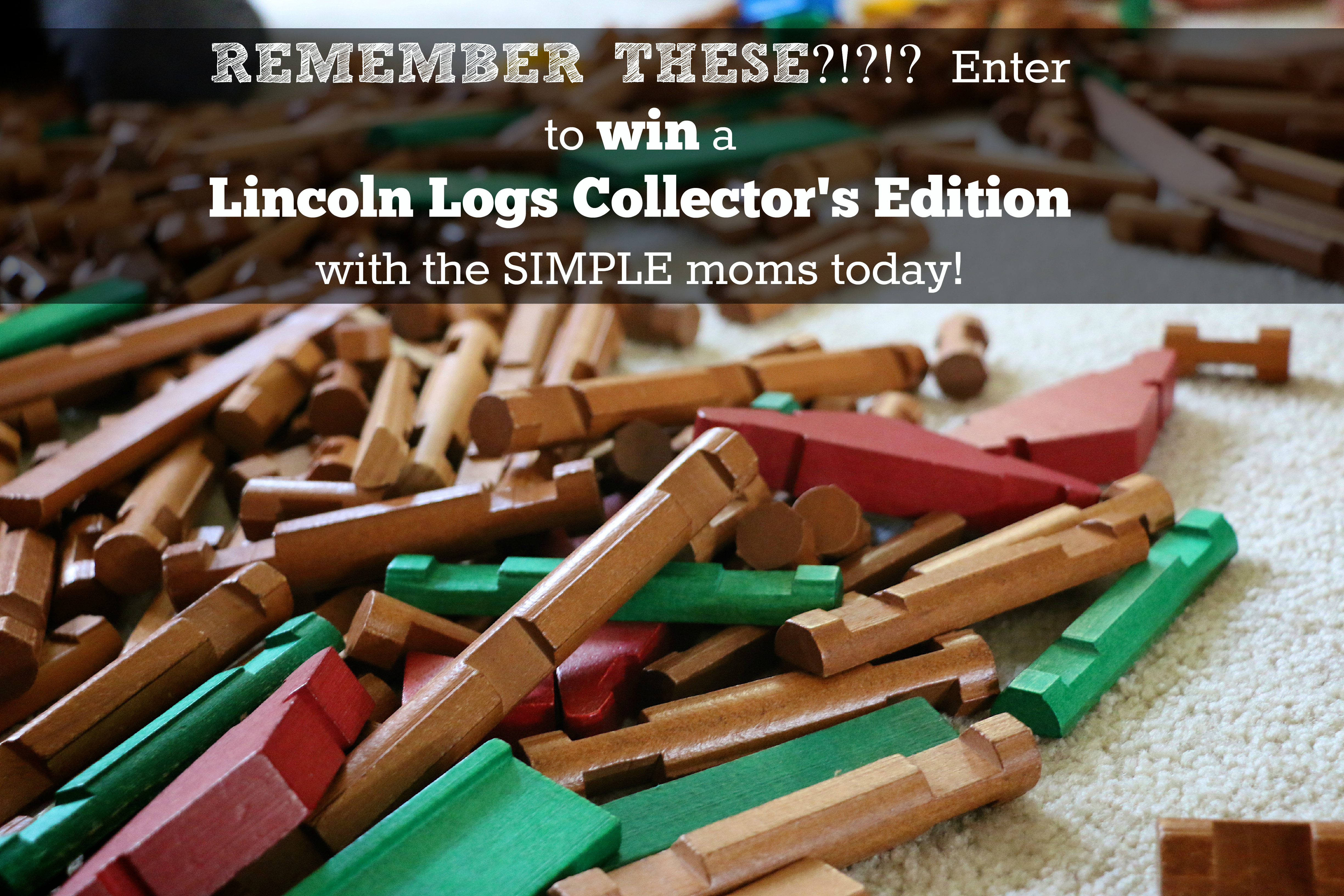 lincoln logs christmas 2015 giveaway