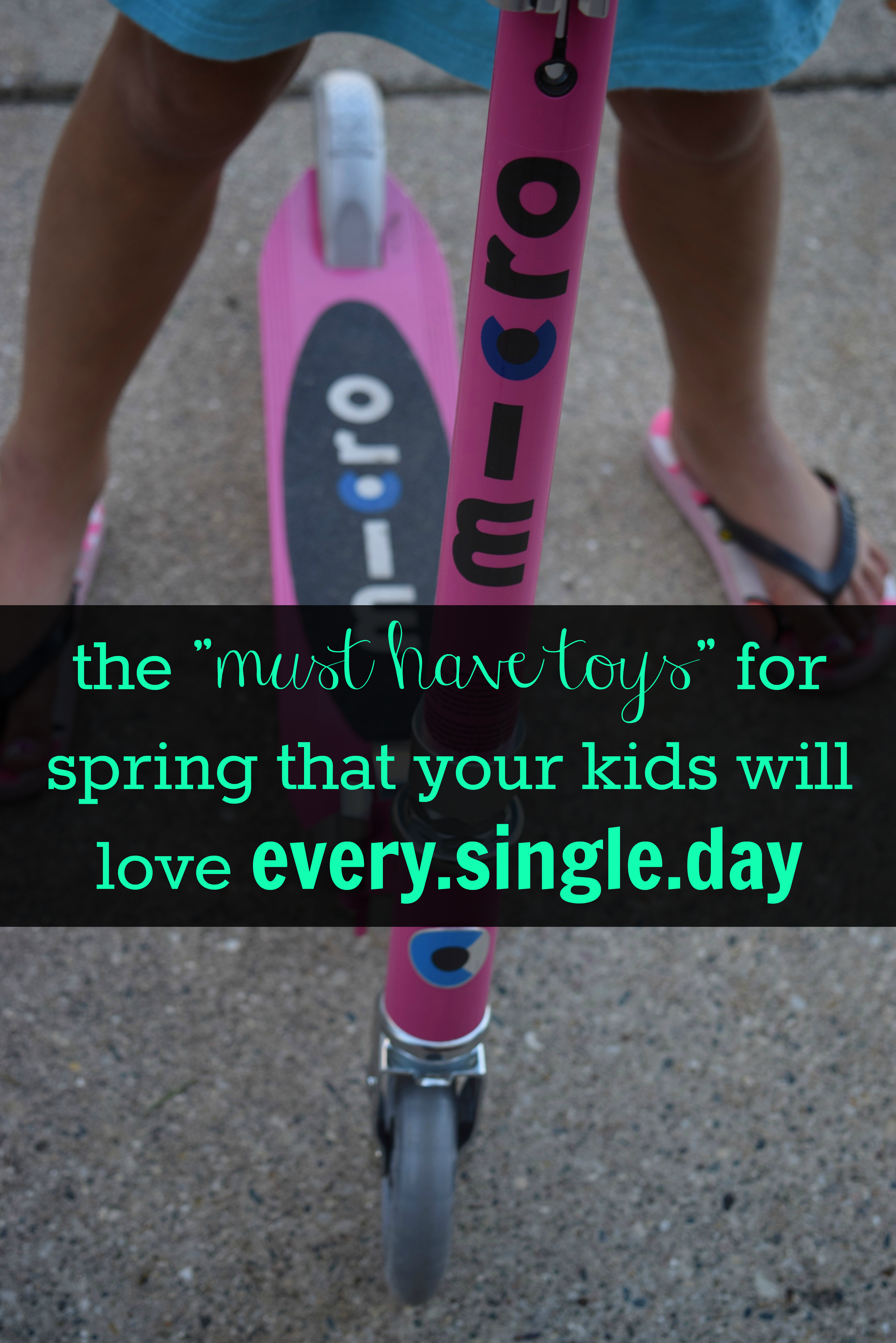the must have toys for spring that your kids will love every day