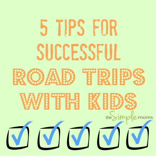 5 Tips for Successful Road Trips with Kids the SIMPLE moms