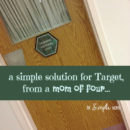 a simple solution for Target from a mom of four