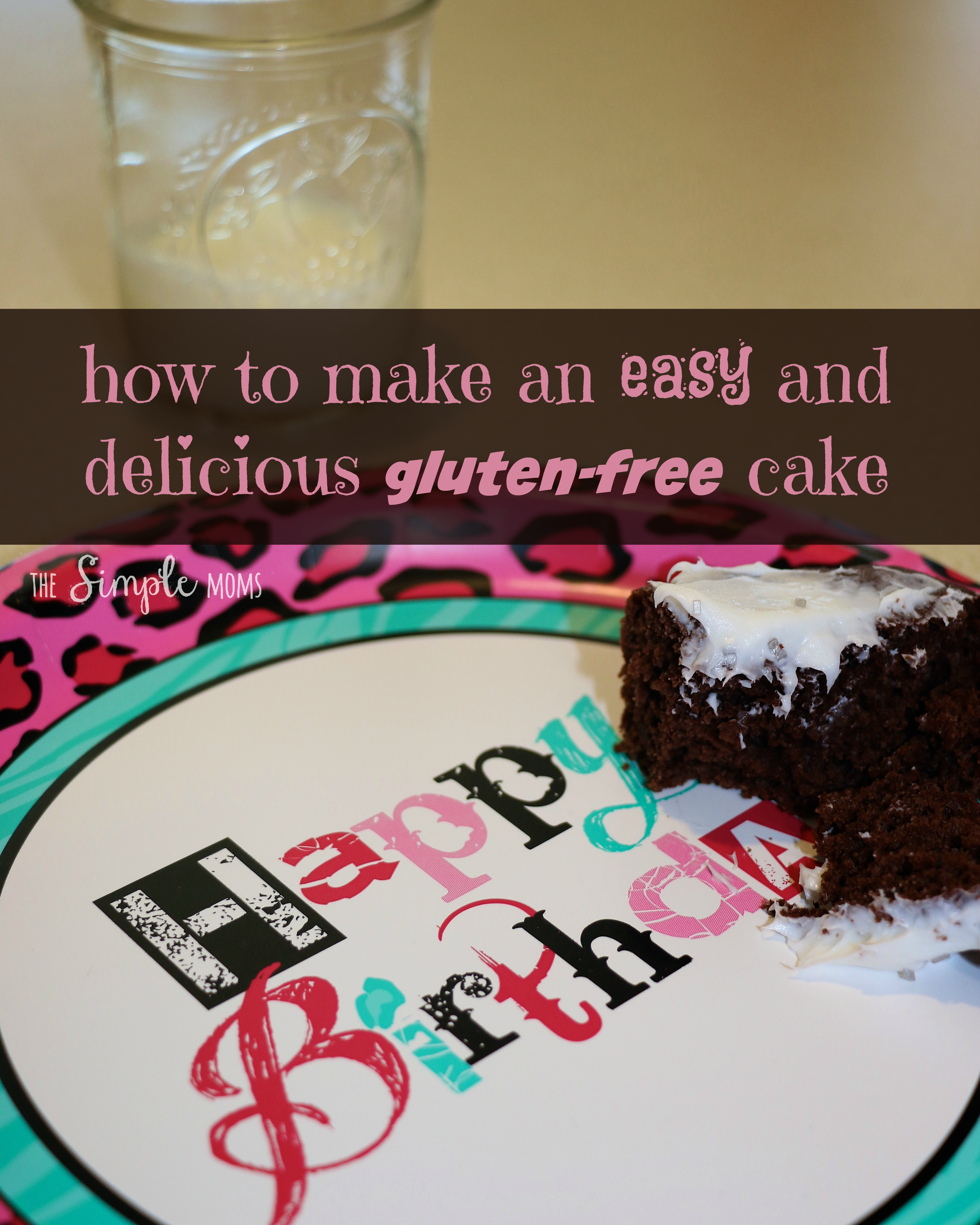 how to make an easy and delicious gluten free cake
