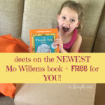 a new day, a new book from mo willems {his LAST in this series} + giveaway {#thankorama #ad}