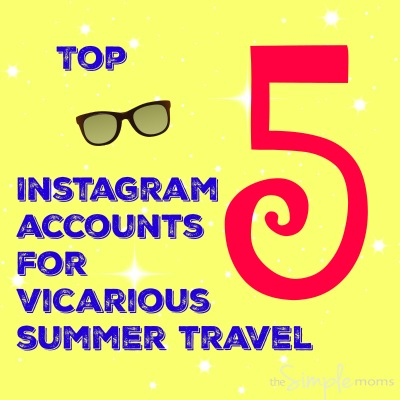 Top 5 Instagram Accounts for Vicarious Summer Travel