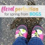 floral perfection this spring with #bogsfootwear for mom #springfashion