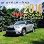 getting great gas mileage with 2016 Hybrid Toyota Highlander Limited #DriveToyota