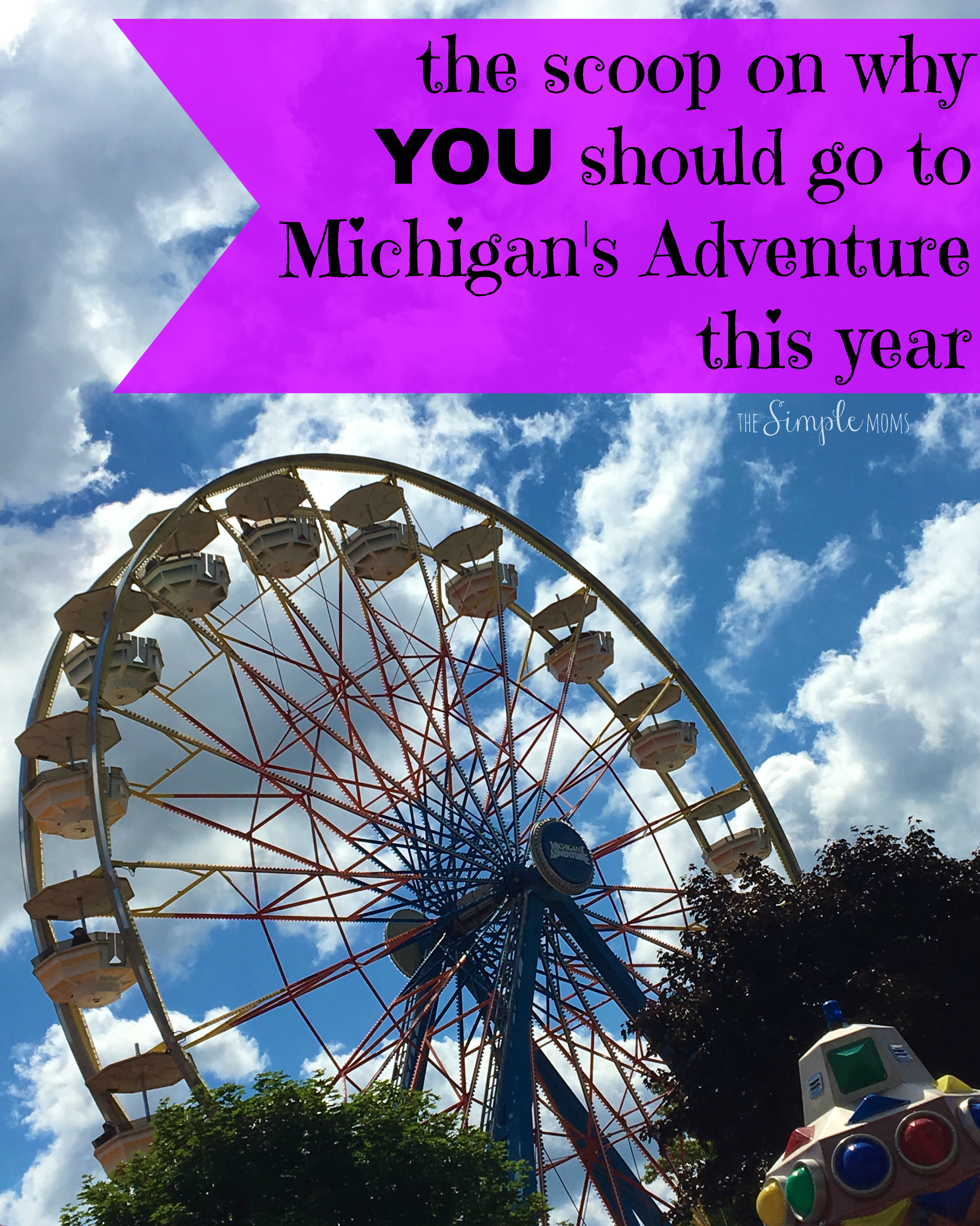 why you should go to michigan's adventure this year