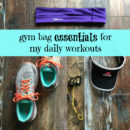 gym-bag-essentials-for-my-daily-workouts