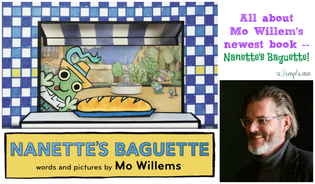 All About Nanette's Baguette, by Mo Willems