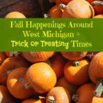 fun happenings around west michigan for october 2016 + trick or treat times!