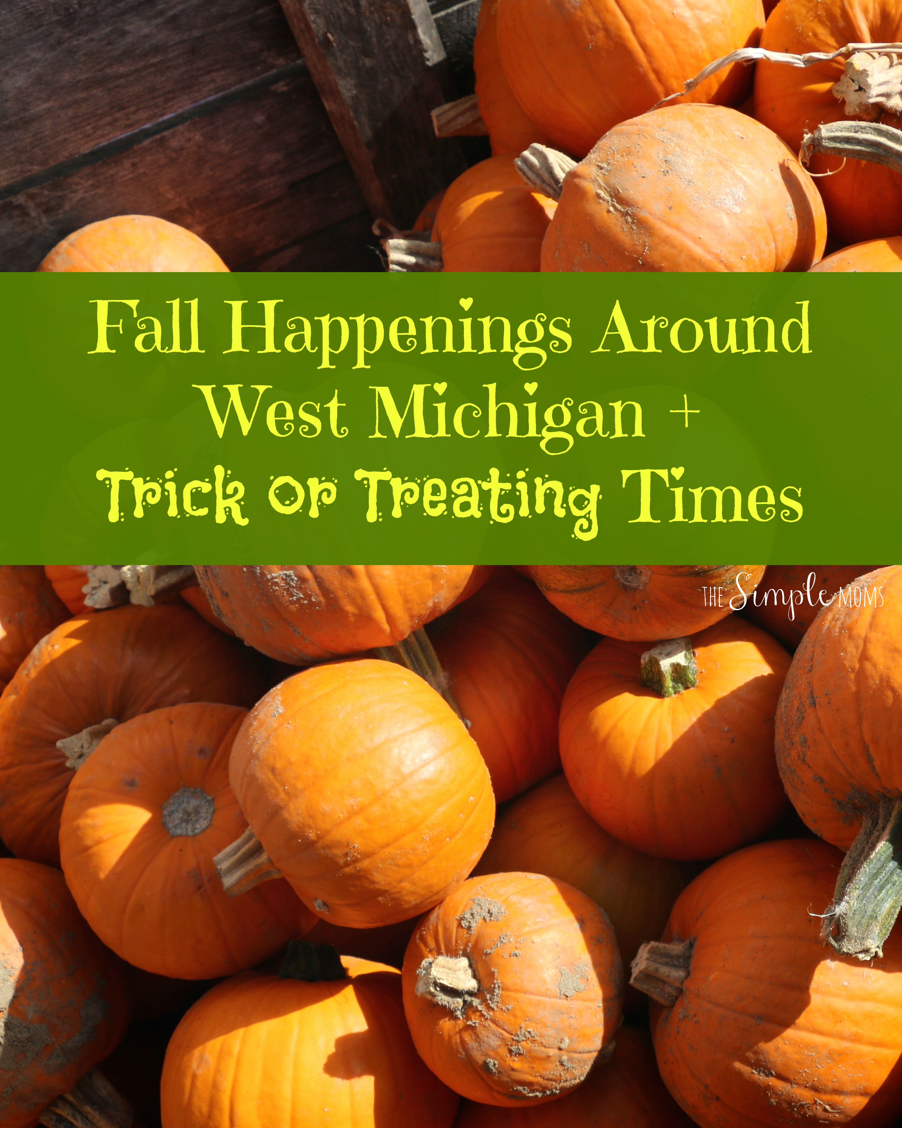 fall-happenings-around-west-michigan-trick-or-treating-times