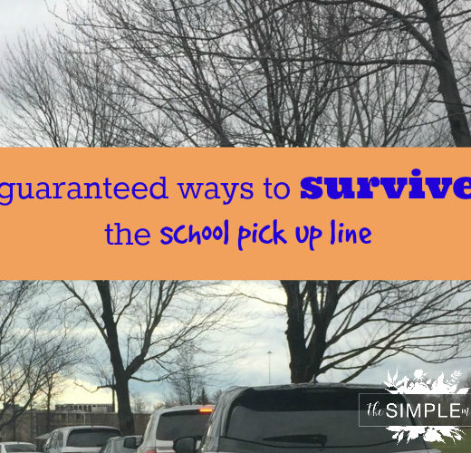 guaranteed ways to survive the school pick up line