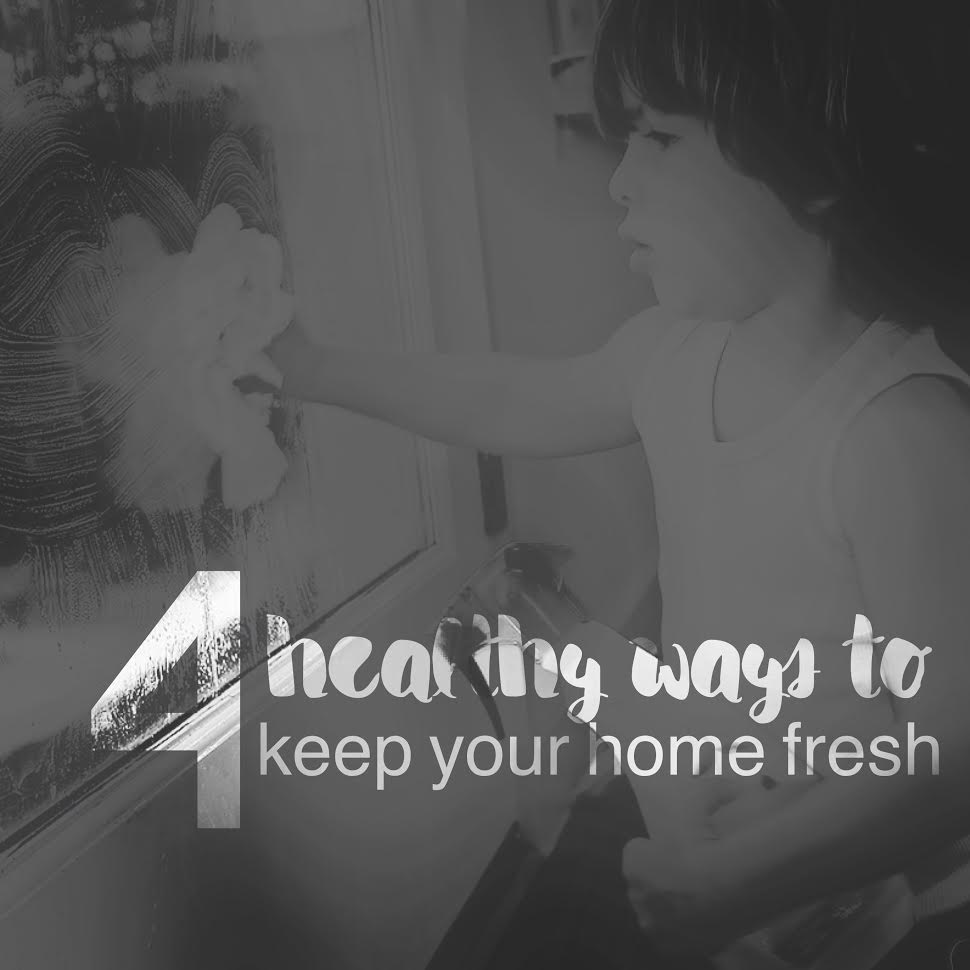 4 healthy ways to keep your home fresh at theSIMPLEmoms