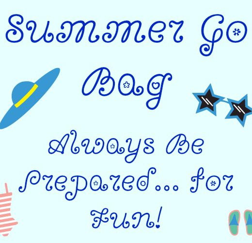 Summer Go Bag on The SIMPLE Moms Always Be Prepared for Fun!