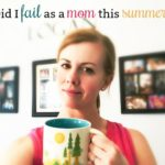 did i fail as a mom this summer :: peaceful parenting desired