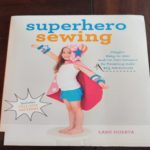 letting little imaginations soar :: superhero sewing :: easy to sew designs